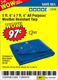 "Harbor Freight Coupon 5 FT. 6"" X 7 FT. 6"" ALL PURPOSE WEATHER RESISTANT TARP Lot No. 953/63110/69210/69128/69136/69248 Valid: 9/28/20 - 10/31/20 - $0.97"
