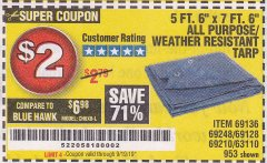 "Harbor Freight Coupon 5 FT. 6"" X 7 FT. 6"" ALL PURPOSE WEATHER RESISTANT TARP Lot No. 953/63110/69210/69128/69136/69248 Expired: 9/19/19 - $2"