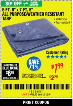 "Harbor Freight Coupon 5 FT. 6"" X 7 FT. 6"" ALL PURPOSE WEATHER RESISTANT TARP Lot No. 953/63110/69210/69128/69136/69248 Expired: 1/21/20 - $1.99"