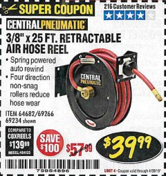 "Harbor Freight Coupon HEAVY DUTY RETRACTABLE AIR HOSE REEL WITH 3/8"" x 25 FT. HOSE Lot No. 69234/46104/69266 Expired: 3/31/19 - $39.99"