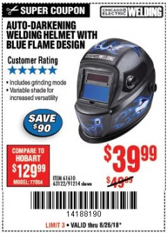 Harbor Freight Coupon AUTO-DARKENING WELDING HELMET WITH BLUE FLAME DESIGN Lot No. 91214/61610/63122 Expired: 8/26/18 - $39.99