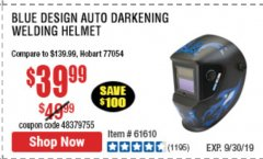 Harbor Freight Coupon AUTO-DARKENING WELDING HELMET WITH BLUE FLAME DESIGN Lot No. 91214/61610/63122 Expired: 9/30/19 - $39.99