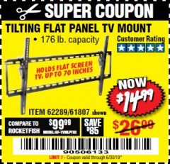 Harbor Freight Coupon TILTING FLAT PANEL TV MOUNT Lot No. 64355/64356 Expired: 6/30/19 - $14.99