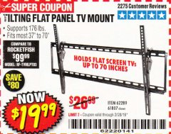 Harbor Freight Coupon TILTING FLAT PANEL TV MOUNT Lot No. 64355/64356 Expired: 2/28/19 - $19.99
