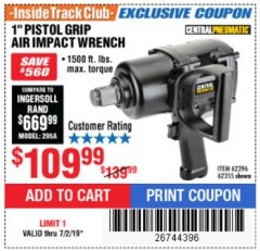 "Harbor Freight ITC Coupon 1"" PISTOL GRIP AIR IMPACT WRENCH Lot No. 62396/62355 Expired: 7/2/19 - $109.99"