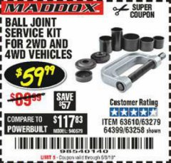 Harbor Freight Coupon BALL JOINT SERVICE KIT FOR 2WD AND 4WD VEHICLES Lot No. 64399/63279/63258/63610 Expired: 6/15/19 - $59.99