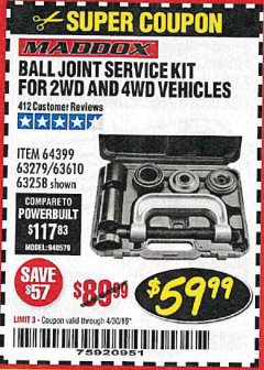 Harbor Freight Coupon BALL JOINT SERVICE KIT FOR 2WD AND 4WD VEHICLES Lot No. 64399/63279/63258/63610 Expired: 4/30/19 - $59.99