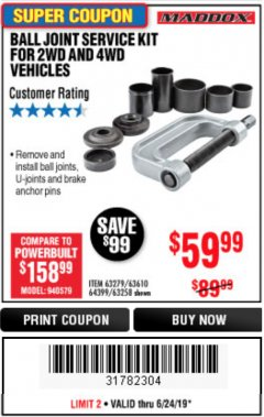 Harbor Freight Coupon BALL JOINT SERVICE KIT FOR 2WD AND 4WD VEHICLES Lot No. 64399/63279/63258/63610 Expired: 6/23/19 - $59.99