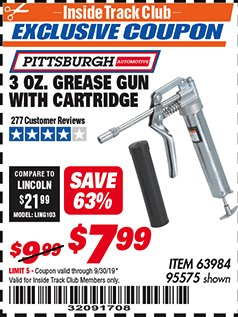 Harbor Freight ITC Coupon 3 OZ. GREASE GUN WITH CARTRIDGE Lot No. 95575 Expired: 9/30/19 - $7.99