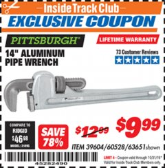 "Harbor Freight ITC Coupon 14"" ALUMINUM PIPE WRENCH Lot No. 39604, 63651 Expired: 10/31/19 - $9.99"