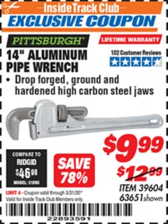 "Harbor Freight ITC Coupon 14"" ALUMINUM PIPE WRENCH Lot No. 39604, 63651 Expired: 3/31/20 - $9.99"