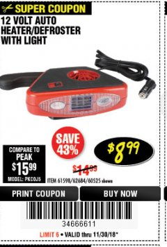 Harbor Freight Coupon 12 VOLT AUTO HEATER/DEFROSTER WITH LIGHT Lot No. 61598/60525/96144 Expired: 11/30/18 - $8.99