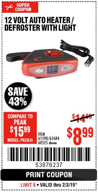 Harbor Freight Coupon 12 VOLT AUTO HEATER/DEFROSTER WITH LIGHT Lot No. 61598/60525/96144 Expired: 2/3/19 - $8.99