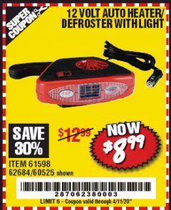 Harbor Freight Coupon 12 VOLT AUTO HEATER/DEFROSTER WITH LIGHT Lot No. 61598/60525/96144 Valid: 2/4/20 - 4/11/20 - $8.99
