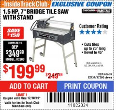 "Harbor Freight ITC Coupon 1.5 HP, 7"" BRIDGE TILE SAW WITH STAND Lot No. 62757/60608/97360 Expired: 12/18/19 - $199.99"