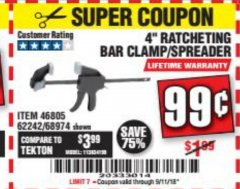 "Harbor Freight Coupon 4"" RATCHETING BAR CLAMP/SPREADER Lot No. 46805/62242/68974 Expired: 9/11/18 - $0.99"