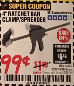 "Harbor Freight Coupon 4"" RATCHETING BAR CLAMP/SPREADER Lot No. 46805/62242/68974 Expired: 2/28/19 - $0.99"