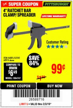 "Harbor Freight Coupon 4"" RATCHETING BAR CLAMP/SPREADER Lot No. 46805/62242/68974 Expired: 2/3/19 - $0.99"