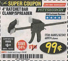 "Harbor Freight Coupon 4"" RATCHETING BAR CLAMP/SPREADER Lot No. 46805/62242/68974 Expired: 4/30/19 - $0.99"