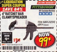 "Harbor Freight Coupon 4"" RATCHETING BAR CLAMP/SPREADER Lot No. 46805/62242/68974 Expired: 5/31/19 - $0.99"