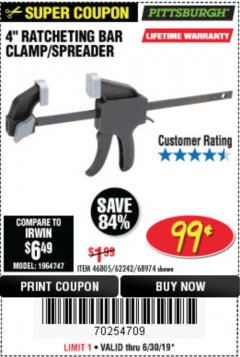 "Harbor Freight Coupon 4"" RATCHETING BAR CLAMP/SPREADER Lot No. 46805/62242/68974 Expired: 6/30/19 - $0.99"