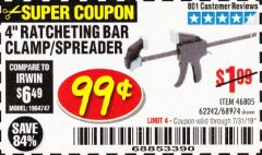 "Harbor Freight Coupon 4"" RATCHETING BAR CLAMP/SPREADER Lot No. 46805/62242/68974 Expired: 7/31/19 - $0.99"