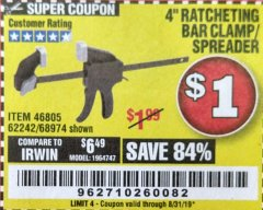 "Harbor Freight Coupon 4"" RATCHETING BAR CLAMP/SPREADER Lot No. 46805/62242/68974 Expired: 8/31/19 - $1"