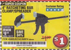 "Harbor Freight Coupon 4"" RATCHETING BAR CLAMP/SPREADER Lot No. 46805/62242/68974 Expired: 10/23/19 - $1"