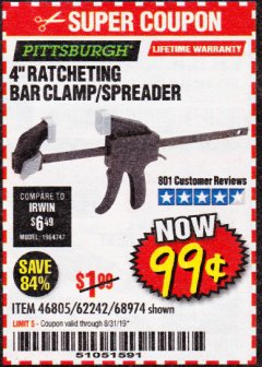 "Harbor Freight Coupon 4"" RATCHETING BAR CLAMP/SPREADER Lot No. 46805/62242/68974 Expired: 8/31/19 - $0.99"