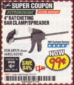 "Harbor Freight Coupon 4"" RATCHETING BAR CLAMP/SPREADER Lot No. 46805/62242/68974 Expired: 10/31/19 - $0.99"