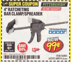 "Harbor Freight Coupon 4"" RATCHETING BAR CLAMP/SPREADER Lot No. 46805/62242/68974 Expired: 11/30/19 - $0.99"