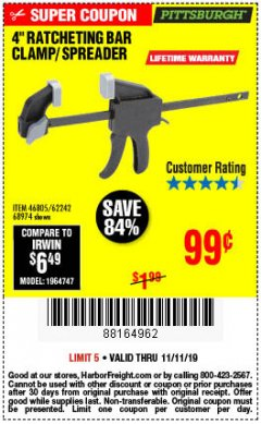 "Harbor Freight Coupon 4"" RATCHETING BAR CLAMP/SPREADER Lot No. 46805/62242/68974 Expired: 11/11/19 - $0.99"