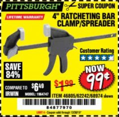 "Harbor Freight Coupon 4"" RATCHETING BAR CLAMP/SPREADER Lot No. 46805/62242/68974 Expired: 12/30/19 - $0.99"