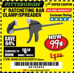 "Harbor Freight Coupon 4"" RATCHETING BAR CLAMP/SPREADER Lot No. 46805/62242/68974 Expired: 2/15/20 - $0.99"