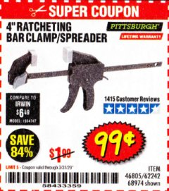 "Harbor Freight Coupon 4"" RATCHETING BAR CLAMP/SPREADER Lot No. 46805/62242/68974 Valid Thru: 3/31/20 - $0.99"