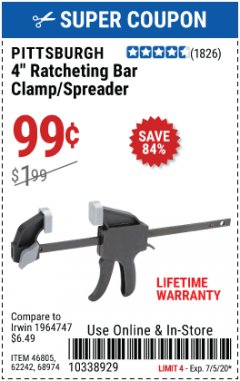"Harbor Freight Coupon 4"" RATCHETING BAR CLAMP/SPREADER Lot No. 46805/62242/68974 Valid Thru: 7/5/20 - $0.99"