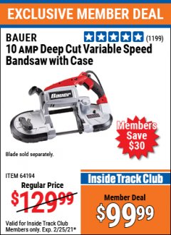 Harbor Freight ITC Coupon BAUER 10 AMP DEEP CUT VARIABLE SPEED BAND SAW KIT Lot No. 63763/64194/63444 Expired: 2/25/21 - $99.99