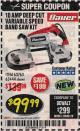Harbor Freight Coupon BAUER 10 AMP DEEP CUT VARIABLE SPEED BAND SAW KIT Lot No. 63763/64194/63444 Expired: 2/28/18 - $99.99