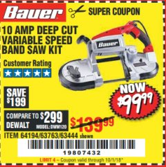 Harbor Freight Coupon BAUER 10 AMP DEEP CUT VARIABLE SPEED BAND SAW KIT Lot No. 63763/64194/63444 Expired: 10/1/18 - $99.99