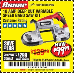 Harbor Freight Coupon BAUER 10 AMP DEEP CUT VARIABLE SPEED BAND SAW KIT Lot No. 63763/64194/63444 Expired: 10/30/18 - $99.99