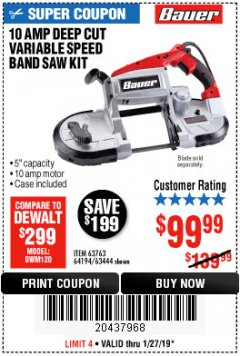 Harbor Freight Coupon BAUER 10 AMP DEEP CUT VARIABLE SPEED BAND SAW KIT Lot No. 63763/64194/63444 Expired: 1/27/19 - $99.99