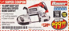 Harbor Freight Coupon BAUER 10 AMP DEEP CUT VARIABLE SPEED BAND SAW KIT Lot No. 63763/64194/63444 Expired: 2/28/19 - $99.99