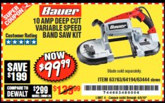 Harbor Freight Coupon BAUER 10 AMP DEEP CUT VARIABLE SPEED BAND SAW KIT Lot No. 63763/64194/63444 Expired: 4/5/19 - $99.99