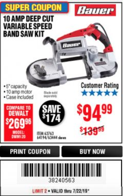 Harbor Freight Coupon BAUER 10 AMP DEEP CUT VARIABLE SPEED BAND SAW KIT Lot No. 63763/64194/63444 Expired: 7/22/19 - $94.99