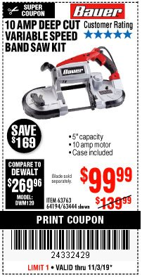 Harbor Freight Coupon BAUER 10 AMP DEEP CUT VARIABLE SPEED BAND SAW KIT Lot No. 63763/64194/63444 Expired: 11/3/19 - $99.99