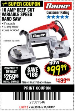 Harbor Freight Coupon BAUER 10 AMP DEEP CUT VARIABLE SPEED BAND SAW KIT Lot No. 63763/64194/63444 Expired: 11/30/19 - $99.99