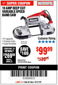 Harbor Freight Coupon BAUER 10 AMP DEEP CUT VARIABLE SPEED BAND SAW KIT Lot No. 63763/64194/63444 Expired: 12/1/19 - $99.99