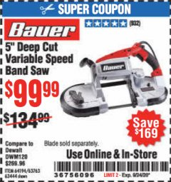 Harbor Freight Coupon BAUER 10 AMP DEEP CUT VARIABLE SPEED BAND SAW KIT Lot No. 63763/64194/63444 Expired: 9/24/20 - $99.99