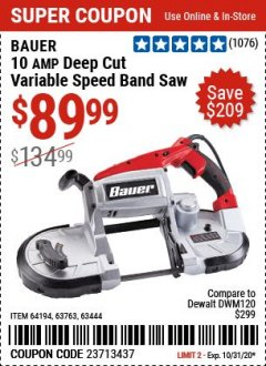 Harbor Freight Coupon BAUER 10 AMP DEEP CUT VARIABLE SPEED BAND SAW KIT Lot No. 63763/64194/63444 Expired: 10/31/20 - $89.99