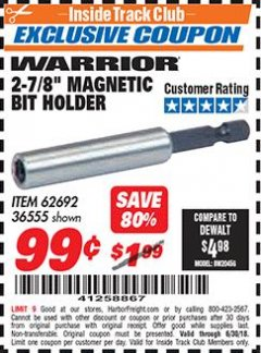 "Harbor Freight ITC Coupon 2-7/8"" MAGNETIC BIT HOLDER Lot No. 36555/62692 Expired: 6/30/18 - $0.99"